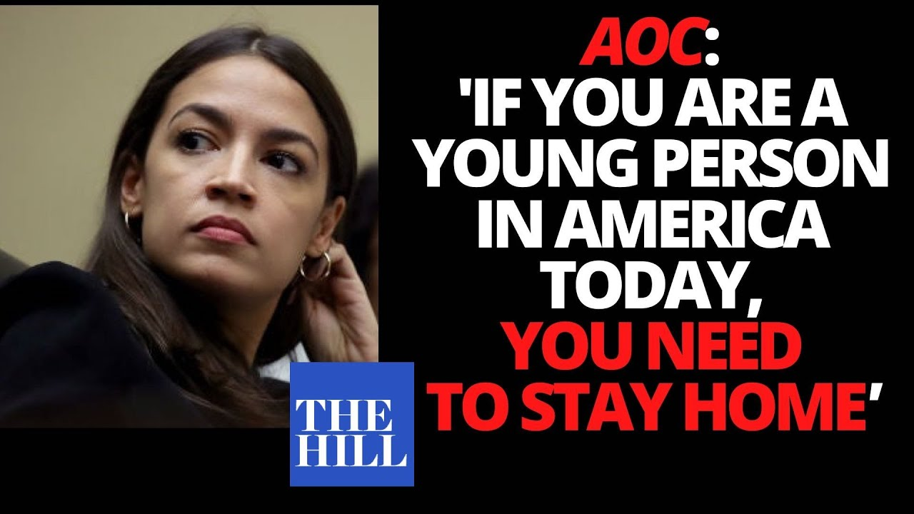 AOC to young people: 'Stay home!'