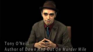 Short Story PSA #2 from Tony O'Neill, author of Down and Out on Murder Mile