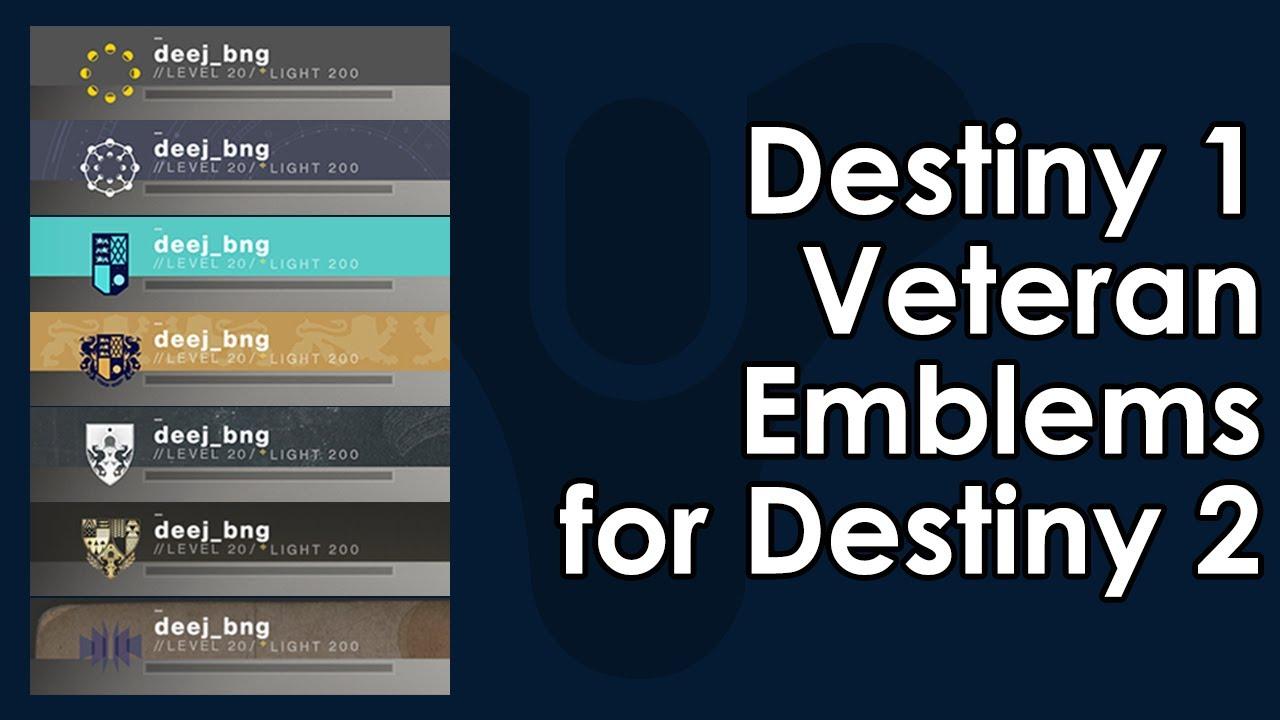 Destiny 2: Destiny 1 Veteran Player Emblem Rewards for Destiny 2