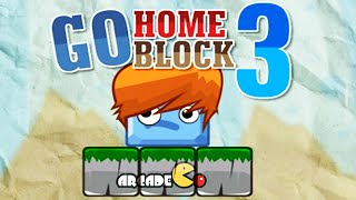 Go Home Block 3 Walkthrough