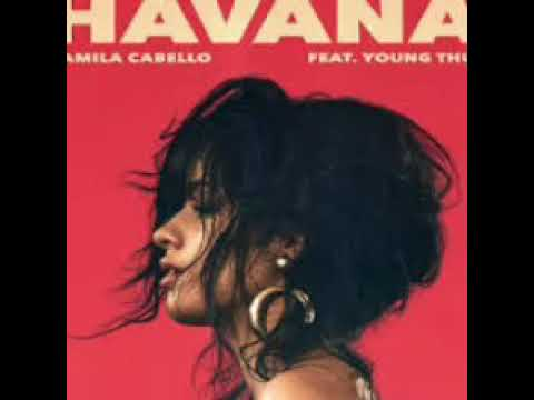Camila Cabello ft Young Thug - Havana...