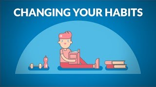 The Art of Changing Your Habits