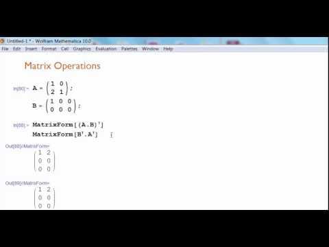 Mathematica Matrix Operations