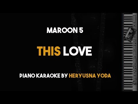 This Love - Maroon 5 (Piano Karaoke with Lyrics)