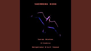 Swimming Bird (Dubshot Remix) feat. Sarah Winton, I-Lodica