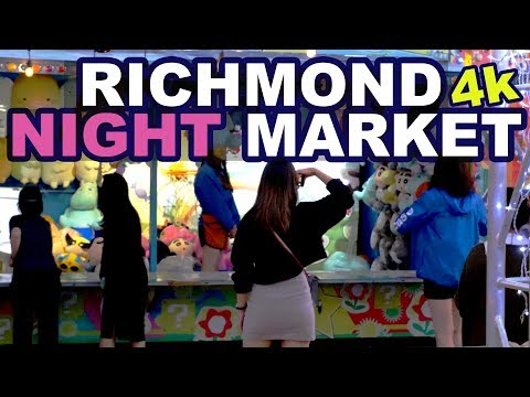 Richmond Night Market 2018 (4K) | Guide To Vancouver BC