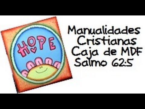 Manualidades Cristianas, Caja de MDF, Salmo 62:5 - YouTube | 480 x 360 jpeg 27kB