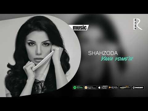 Шахзода - Яна ёмгир 2019 2019 _ Shahzoda - Yana Yomgir 2019