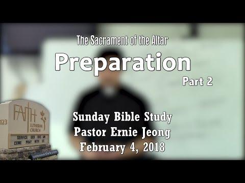 Sacrament of the Altar - Preparation - Part 2 (Bible Study)