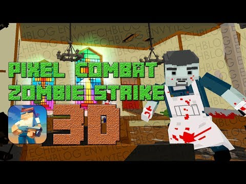 Pixel Combat Zombie Strike Android Gameplay Part II with [CC] Commentary