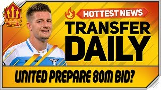 Milinkovic Savic 80 Million? Bid Man Utd Transfer News