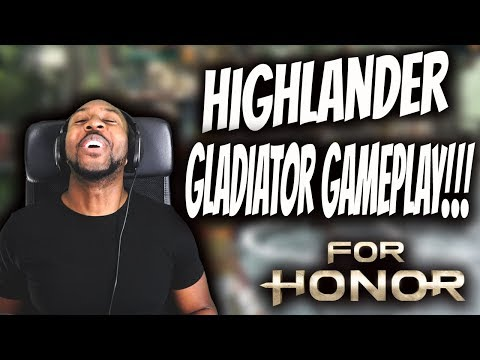 For Honor : Finally Highlander & Gladiator Gameplay!! [$10,000 Tournament]