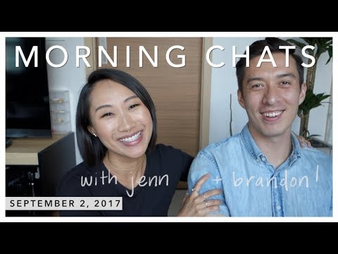 Morning Chats | 09.02.2017 (we're moving to Maui!)