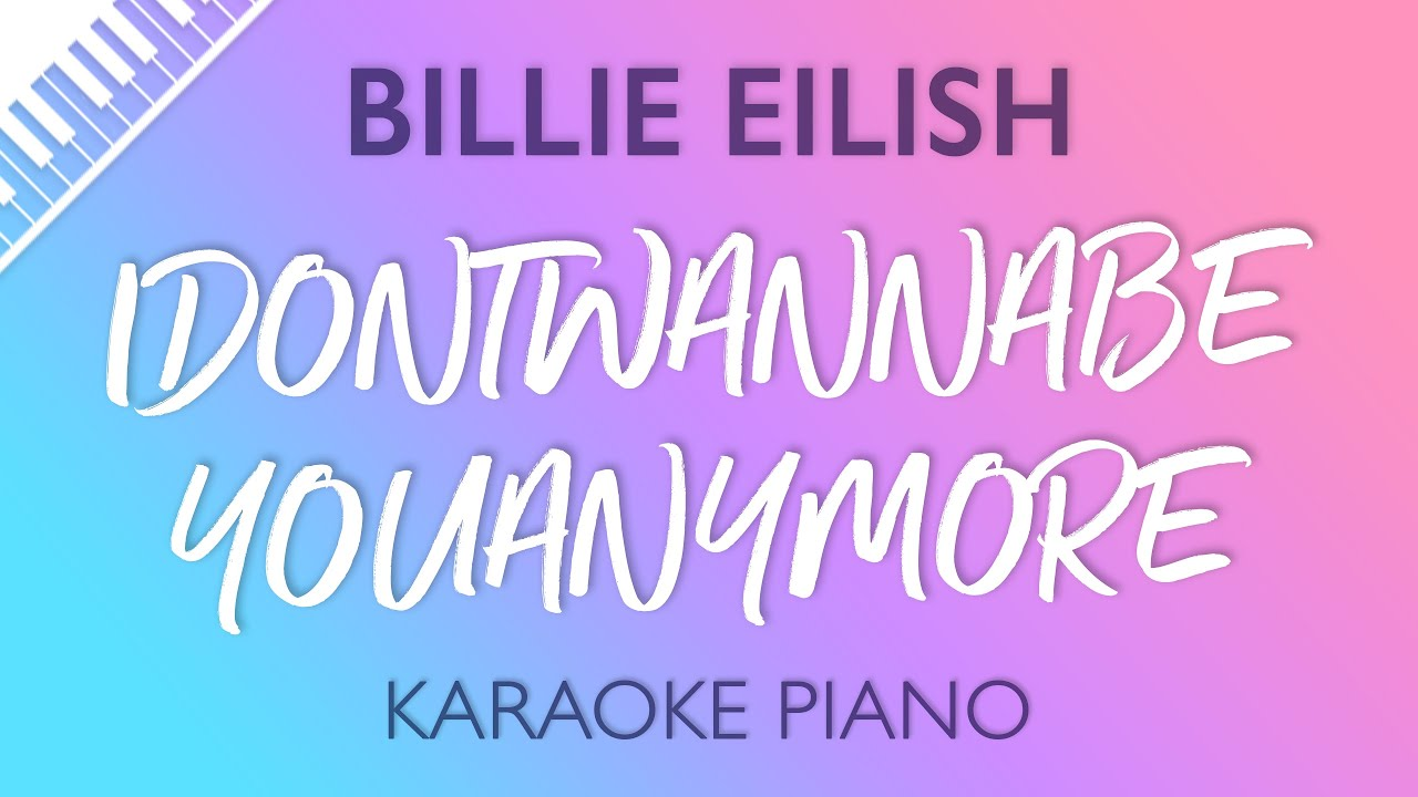 Watch billie eilish piano karaoke