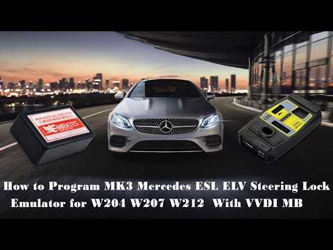 How to Program MK3 Mercedes ESL ELV Steering Lock Emulator for W204 W207 W212 With VVDI MB