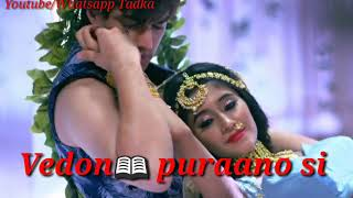 Murli ki taano si Lyrics Whatsapp Status video | Kartik and Naira