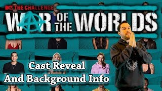 The Challenge War of The Worlds: Cast Reveal and Background Info Part 1