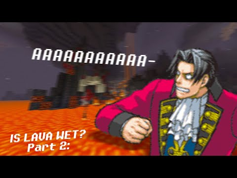 is-lava-wet-2?-electric-boogaloo-(ace-attorney-meme,-objection.lol)