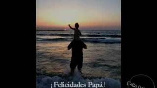 Viejo mi Querido Viejo-Feliz dia Del Padre