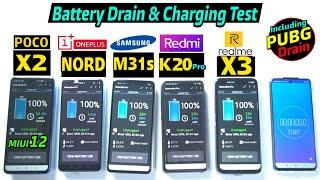 Oneplus Nord Vs Samsung M31s Vs Poco X2 vs Realme X3 vs Redmi K20 Pro : Battery Drain & Charging