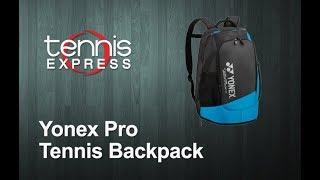 Yonex Pro Tennis Backpack Review | Tennis Express