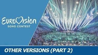 Other VERSIONS of Eurovision songs (2000-2017) [2nd part]