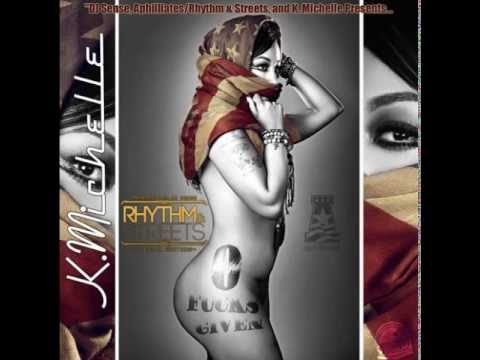 K. Michelle: 0 Fucks Given (2012) Mixtape