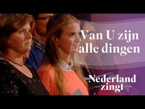 Nederland Zingt: Van U zijn alle dingen