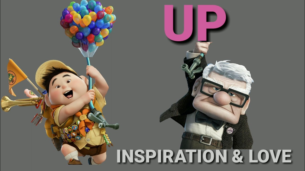 Up Movie Inspiration And Love Quotes Youtube