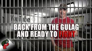 Back From the Gulag and Ready to Fight | Grunt Speak Live