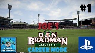 Don Bradman Cricket 17 (PS4 Gameplay) - Career Mode - Episode 1: Starting Out!