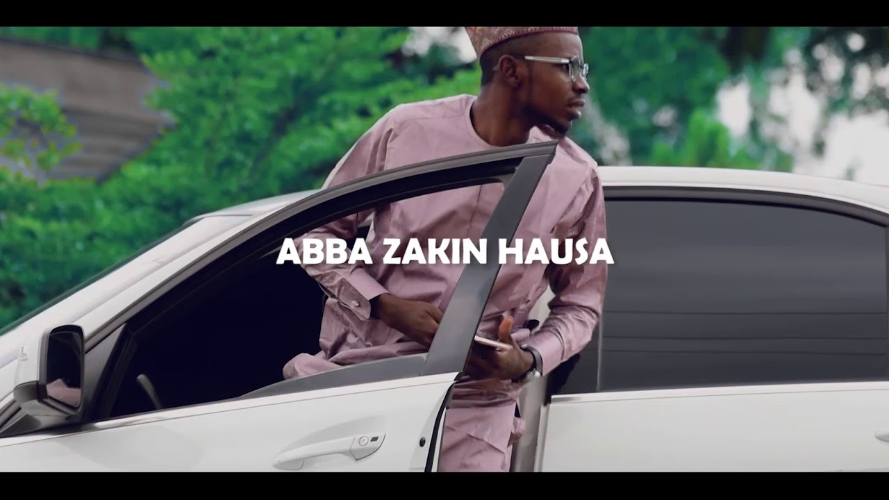 Download LATEST HAUSA SONG FROM ABBA ZAKIN HAUSA
