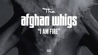 Watch Afghan Whigs I Am Fire video