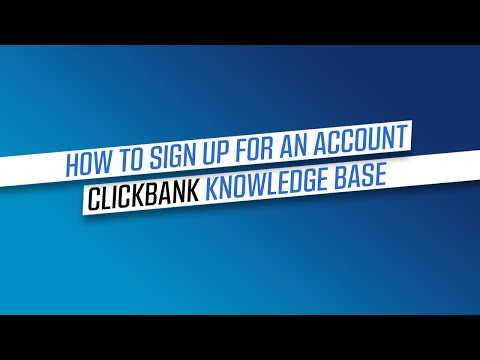 How to Sign Up for a ClickBank Account