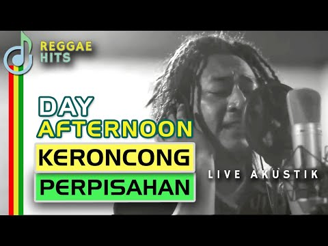 Day Afternoon - Keroncong Perpisahan - Live Akustik