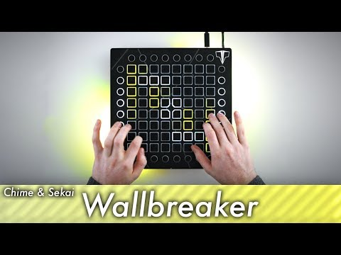 Chime & Sekai - Wallbreaker  Launchpad Performance