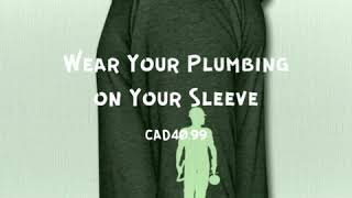 Wear Your Plumbing on Your Sle…