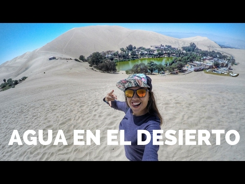 EL OASIS DE AMÉRICA, HUACACHINA | PERÚ 2