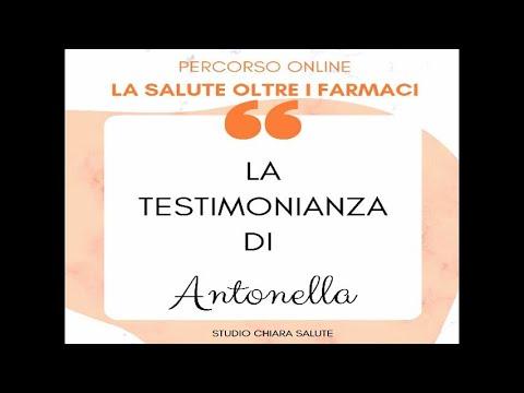 LA SALUTE OLTRE I FARMACI: Testimonianza Antonella