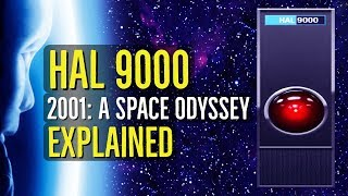 HAL 9000 (2001: A SPACE ODYSSEY) Explained