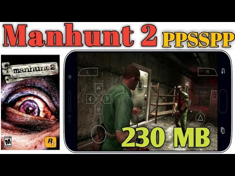 Manhunt 2 PPSSPP 230 MB Highly Compressed Game Full Step Hindi