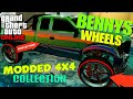 GTA ONLINE BENNYS WHEELS 4X4 COLLECTION *MODDED*RARE*VEHICLES*