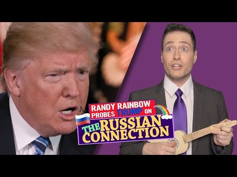 THE RUSSIAN CONNECTION🐸🎶🇷🇺 - Randy Rainbow Song Parody