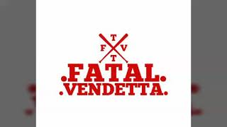 FATAL.VENDETTA (Sordo Mudo y Ciego) FT (A.V)