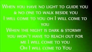 Hanson I Will Come To You Lyrics
