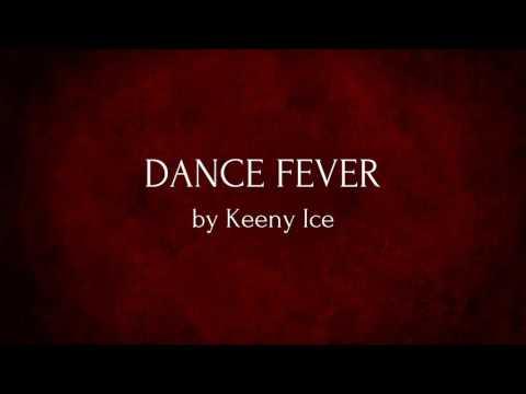Keeny Ice ft Edem - Dance Fever