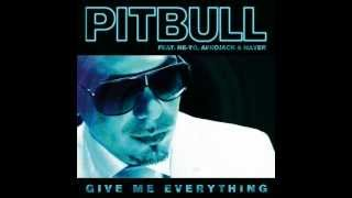 Pitbull Feat Ne-Yo, Afrojack And Nayer - Give Me Everything (R3hab Remix)