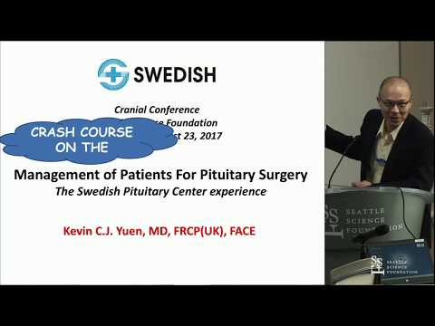 Management of Patients For Pituitary Surgery - Kevin CJ Yuen, MD, FRCP(UK), FACE
