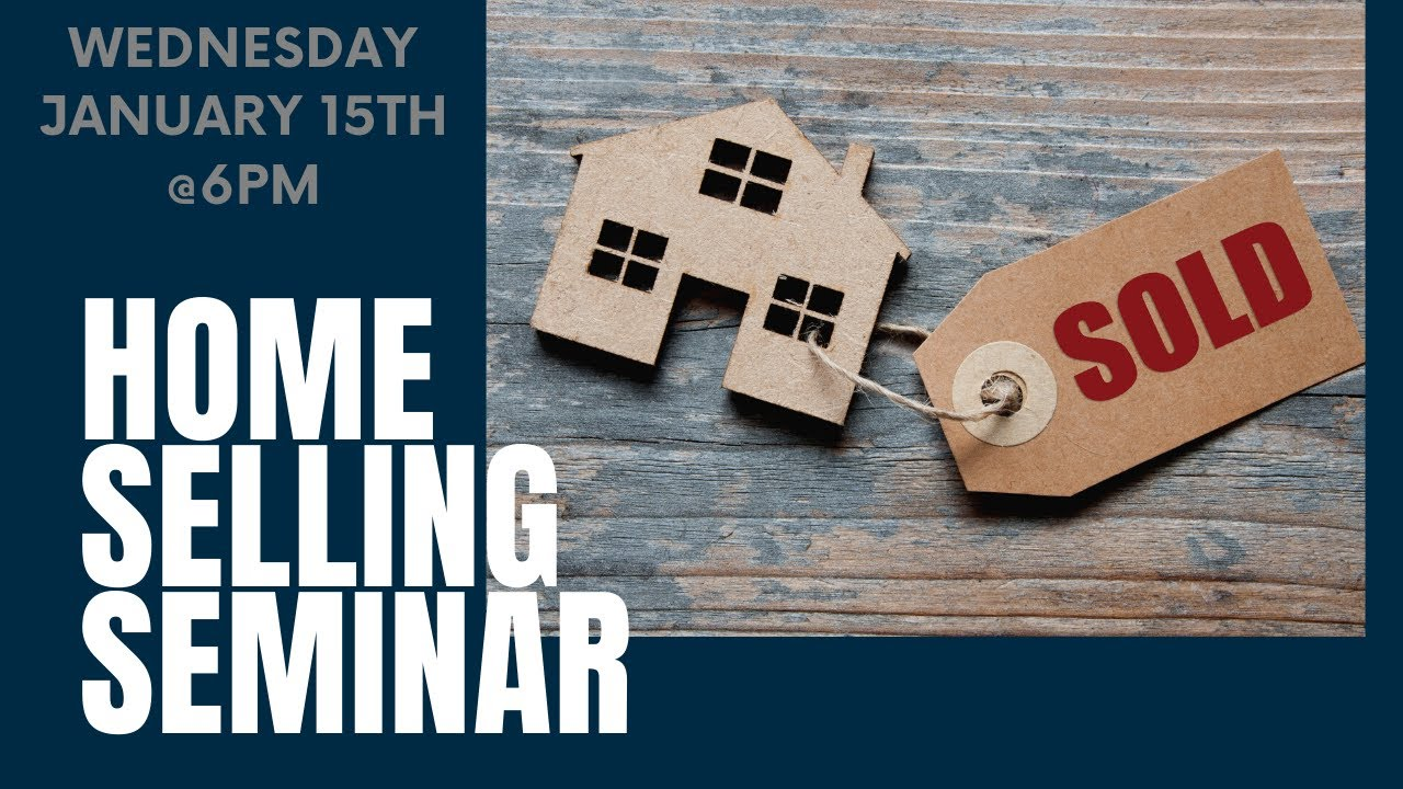 FREE Home Selling Seminar in Seattle 1/15/2020