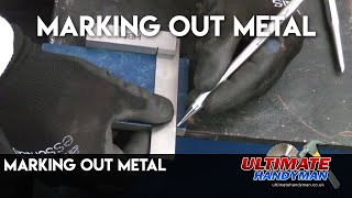 Marking out metal